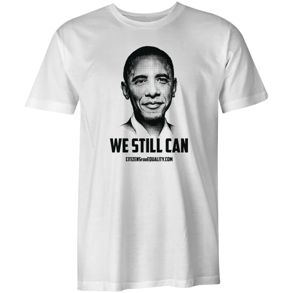 "Citizens For Equality - ""We Still Can"" Unisex Tee"