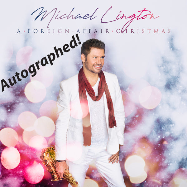 Michael Lington - A Foreign Affair Christmas Autographed CD