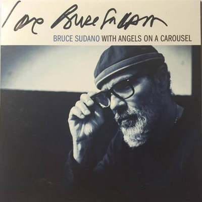 Bruce Sudano - With Angels On A Carousel CD