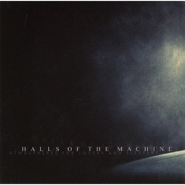 Halls Of The Machine - Atmospheres for Lovers and Sleepers (Digital Download)