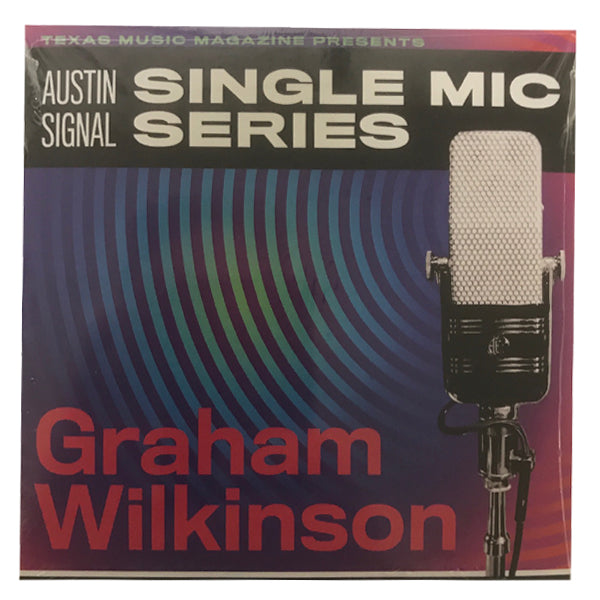 Graham Wilkinson - Austin Signal Single Mic Series