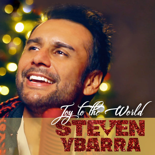 Steven Ybarra - Joy To The World