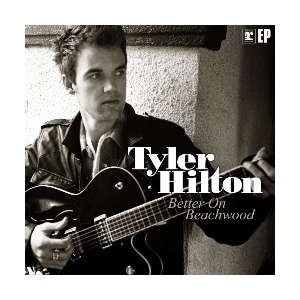 Tyler Hilton - Better On Beachwood EP