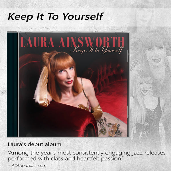 Laura Ainsworth - Keep it to Yourself CD