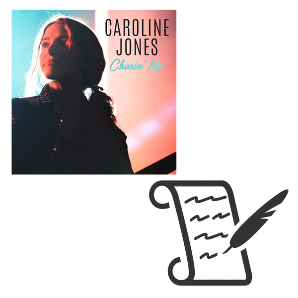 Caroline Jones - Chasin' Me Digital Download + Signed Handwritten Lyrics