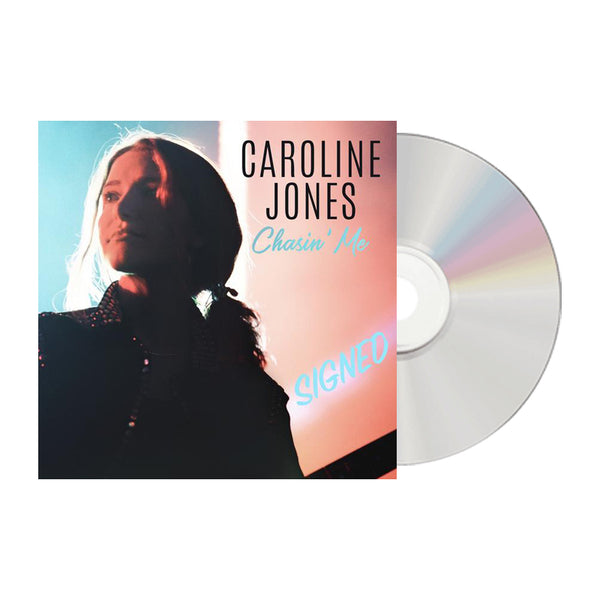 Caroline Jones - Signed Chasin' Me EP *CD* (PRESALE 10/18/19)