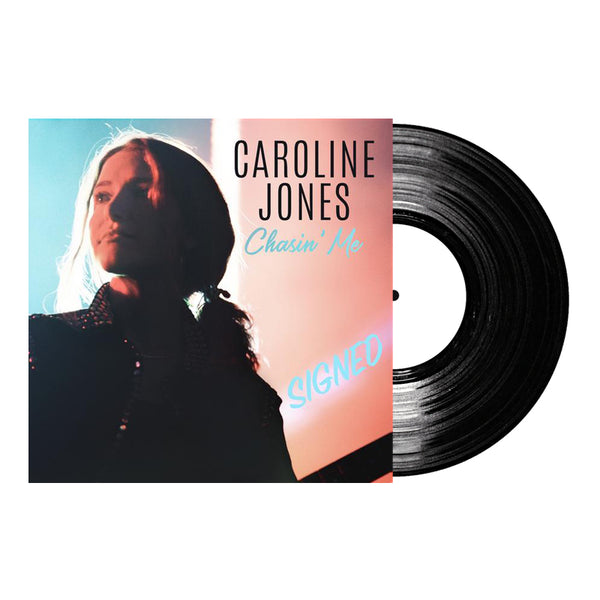 Caroline Jones - Signed Chasin' Me Test Pressing (PRESALE WINTER 2019)