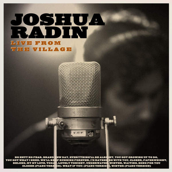 Joshua Radin - Live From The Village CD (Deluxe)