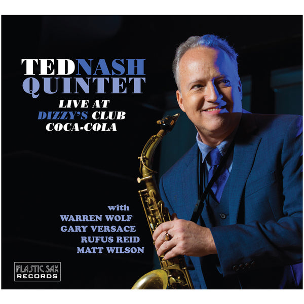 Ted Nash Quintet - Live At Dizzy's Club Coca-Cola Digital Download