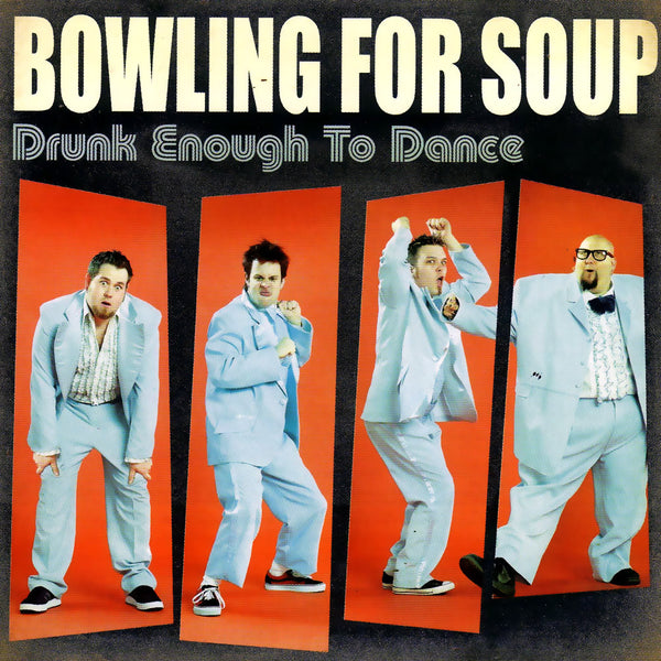 Bowling For Soup - Drunk Enough To Dance - Digital Download