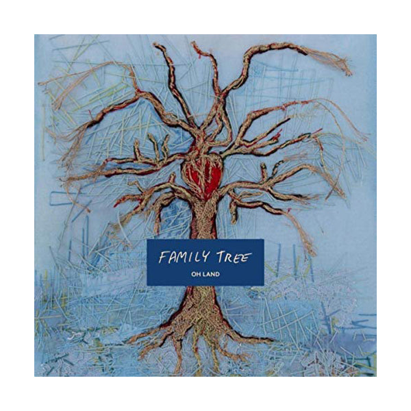 Oh Land - Family Tree Digital Download