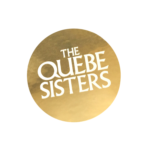 The Quebe Sisters - Gold Foil Sticker
