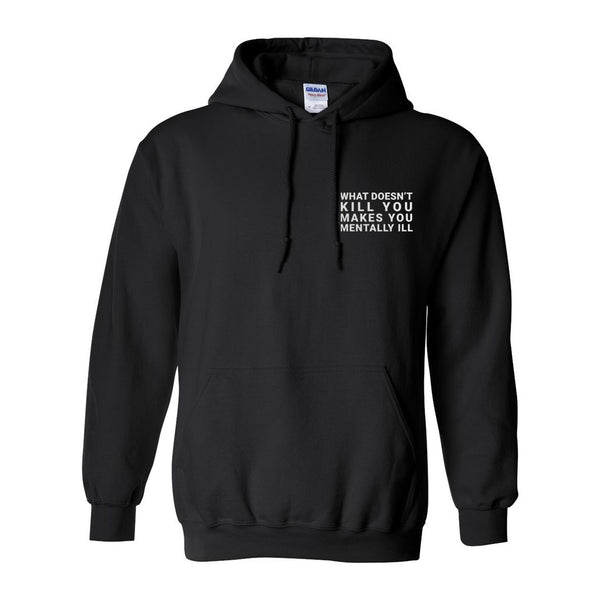 The Alternative - What Doesn't Kill You Hoodie (PRESALE)