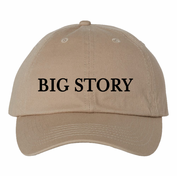 Big Story - Dad Hat - Khaki (PRESALE LATE FEB 2021)