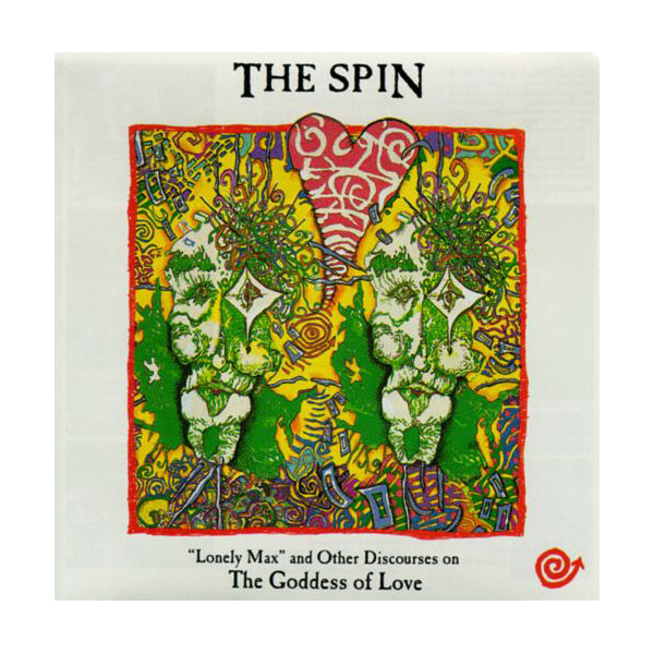 The Spin - Lonely Max and Other Discourses on the Goddess of Love