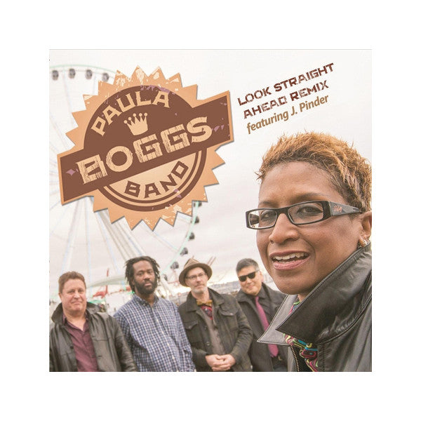 "Paula Boggs Band - ""Look Straight Ahead Remix feat. J. Pinder"" Single Download"
