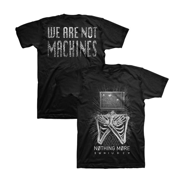 Nothing More - We Are Not Machines Tee