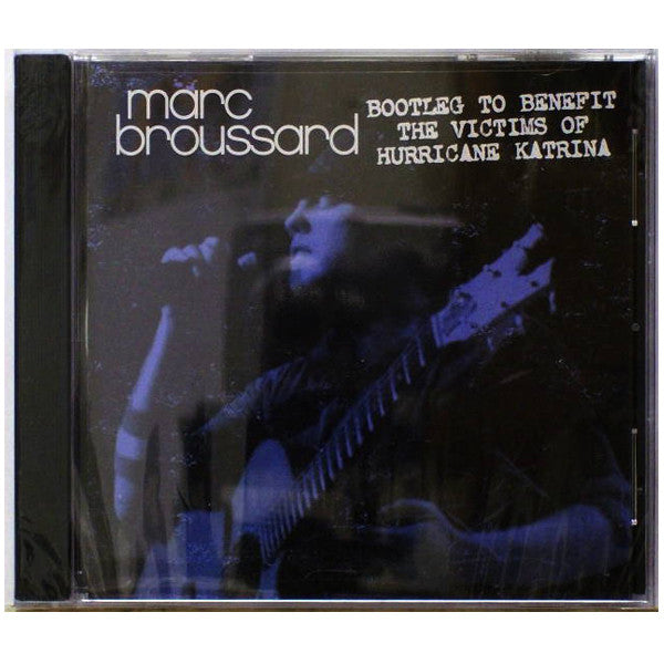 Marc Broussard - Bootleg to Benefit the Victims of Katrina CD