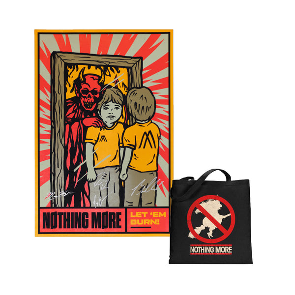 Nothing More - Let 'Em Burn Signed Poster + Tote! (PRESALE 11/07/19)