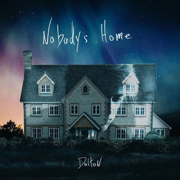 Dalton Rapattoni - Nobodys Home CD (PRESALE)