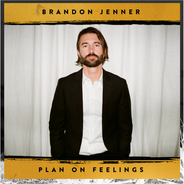 Brandon Jenner - Plan On Feelings Signed EP (PRESALE)