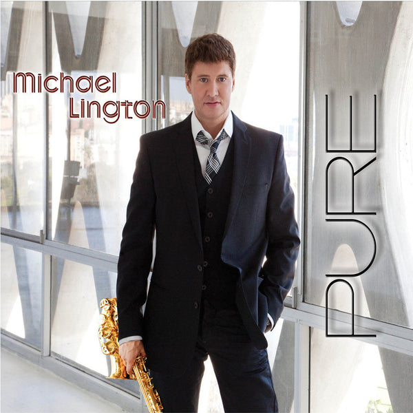 Michael Lington - Pure CD (Autographed)