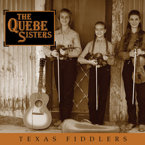 The Quebe Sisters - Texas Fiddlers (2003)