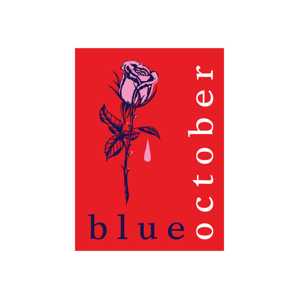 Blue October - I Hope You're Happy Rose Sticker
