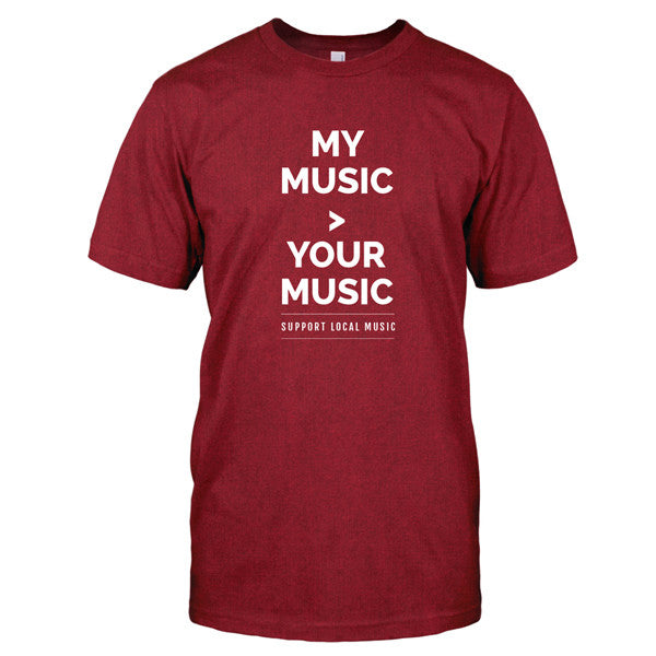 Support Local Music - My Music Is Greater Tee (Red)