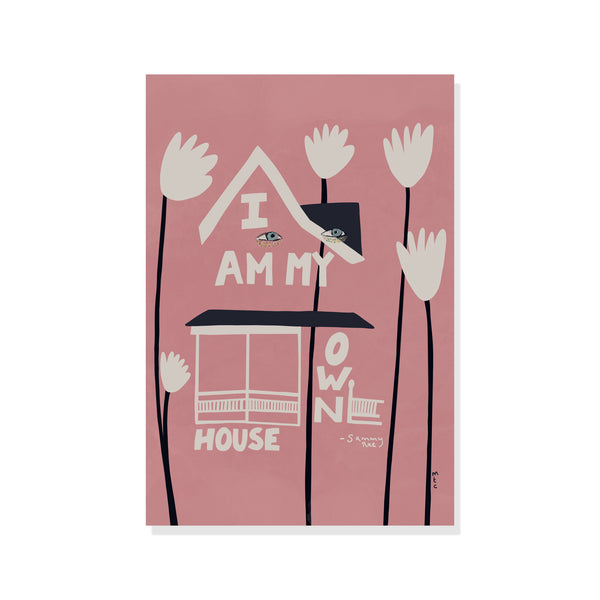 Sammy Rae - I Am My Own House Poster