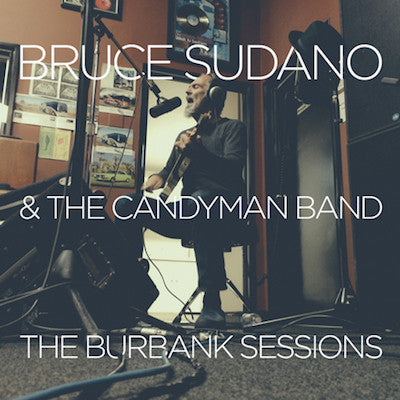 Bruce Sudano - Burbank Sessions CD