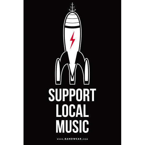 Support Local Music - Support Local Poster