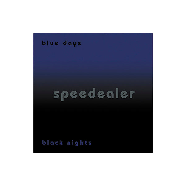 Speedealer - Blue Days Black Nights Signed CD