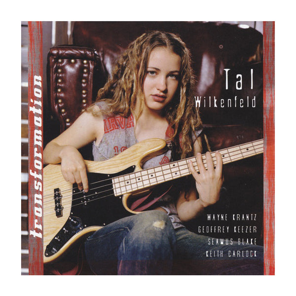 Tal Wilkenfeld - Transformation CD