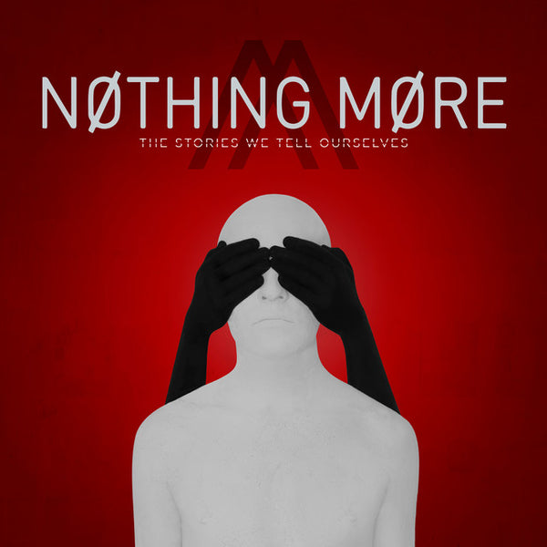 Nothing More - The Stories We Tell Ourselves Vinyl