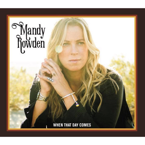 Mandy Rowden - When That Day Comes Vinyl