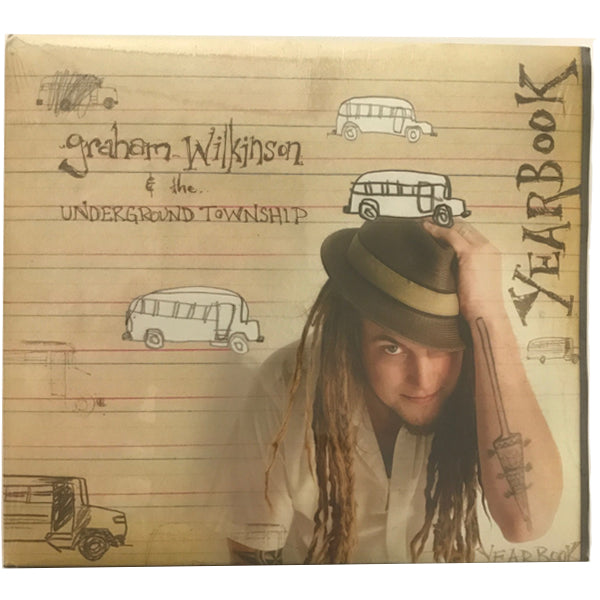 Graham Wilkinson & The Underground Township - Yearbook