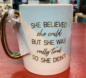 She believed she could but.... mug