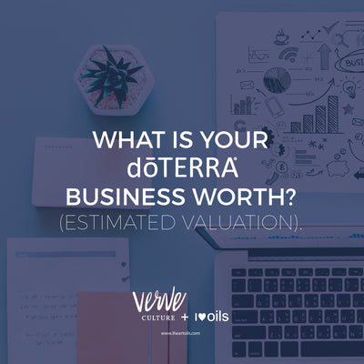What is your dōTERRA business worth?