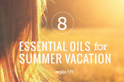 8 Essential Oils for Summer