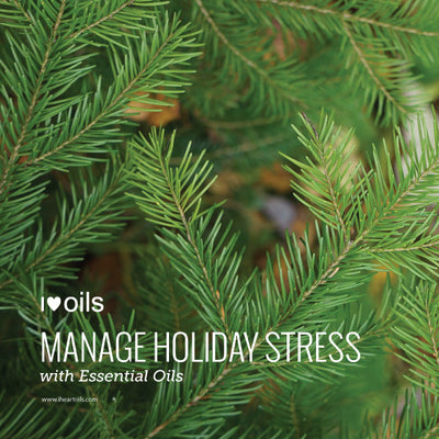 Managing Holiday Stress with Essential Oils