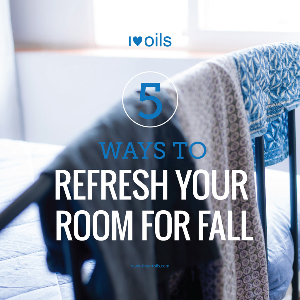 I Heart Oils 5 Wasy to Refresh Your Room for Fall