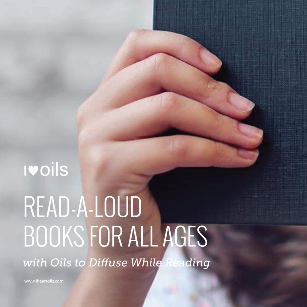 Read Aloud Ideas and Essential Oils
