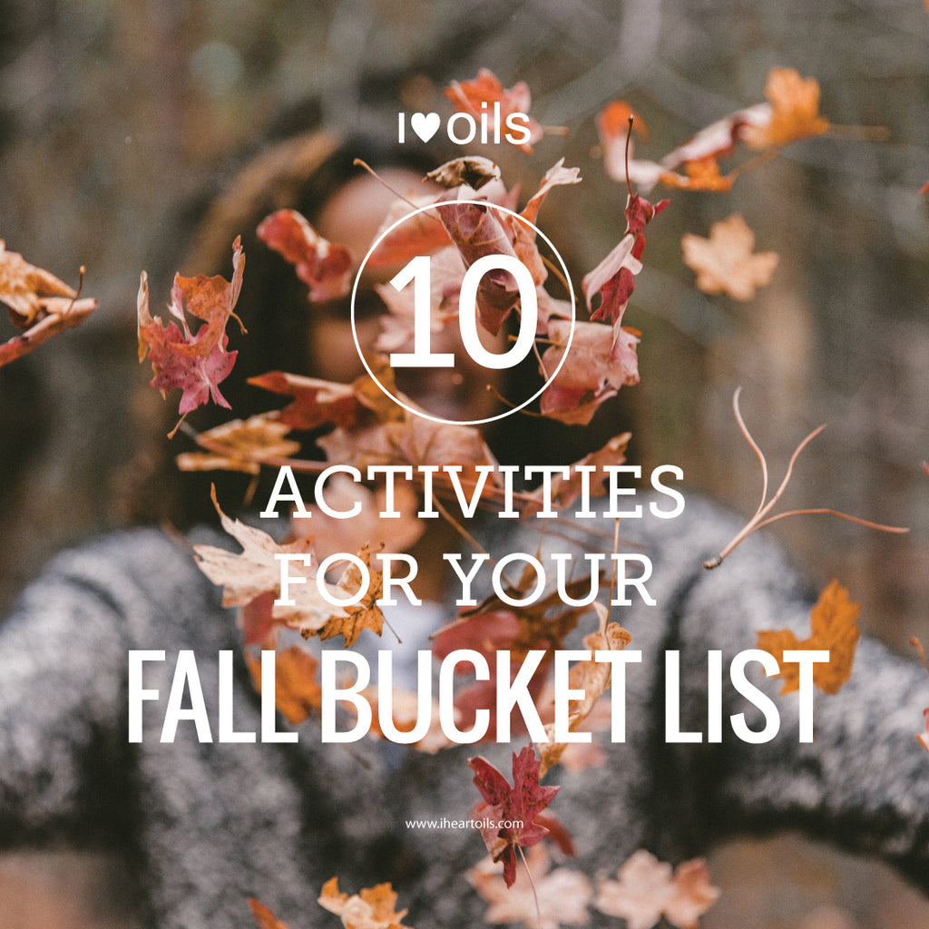 I Heart OIls 10 Activities for Your Fall Bucket List