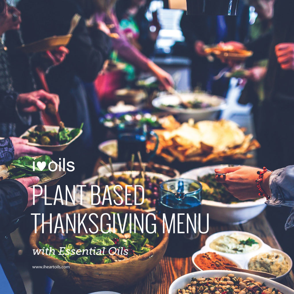 Plant Based Thanksgiving Meal With Essential Oils