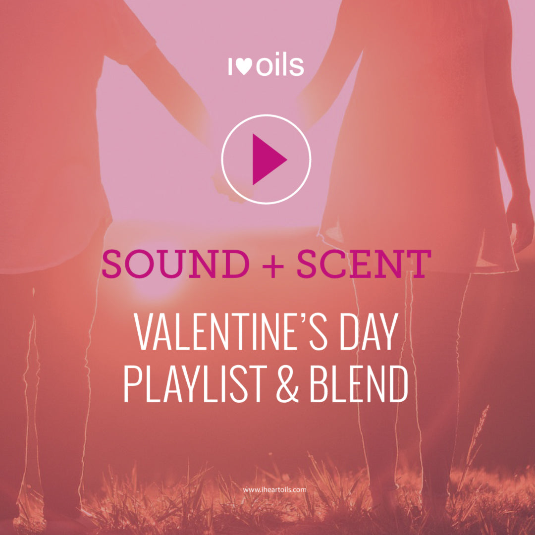 Sound + Scent Playlist: Valentine's Day