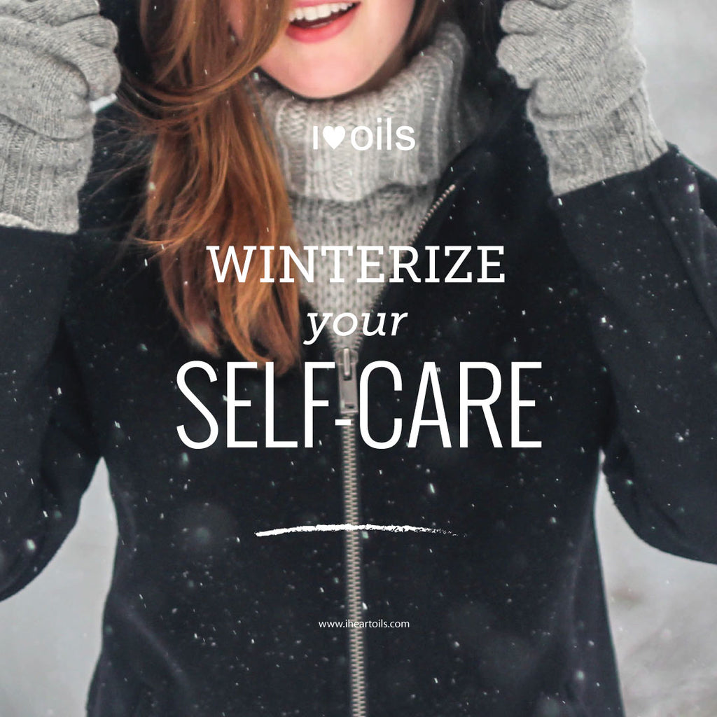 I Heart Oils Winterize Your Self-care
