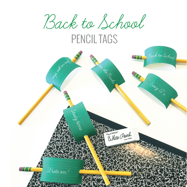Printable Back to School Pencil Tags