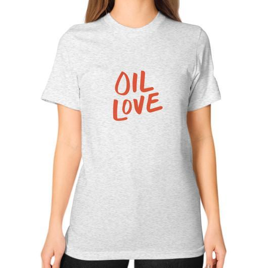 T-Shirt S / Ash grey Oil Love Unisex T-Shirt