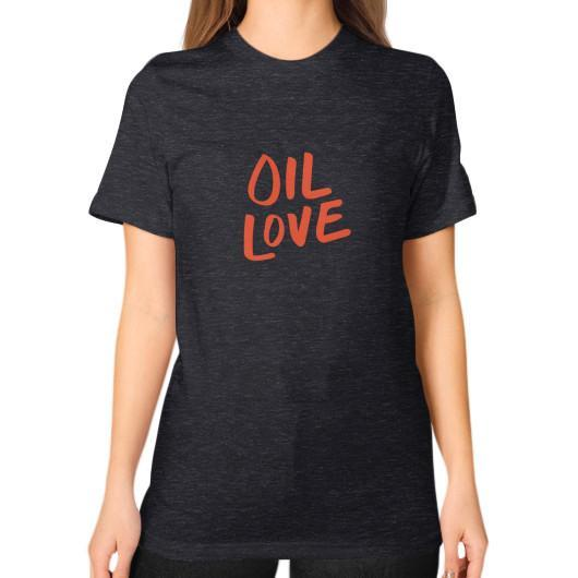 T-Shirt S / Tri-Blend Black Oil Love Unisex T-Shirt